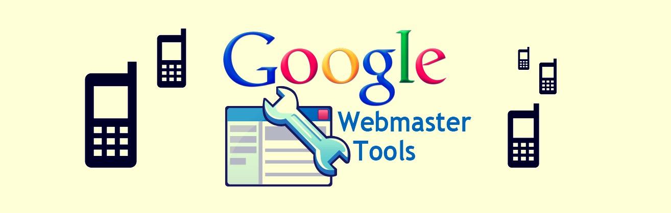 Google Webmaster Tools : les nouveaux indicateurs sur le SEO mobile
