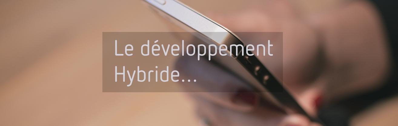 Le développement hybride d'applications mobiles