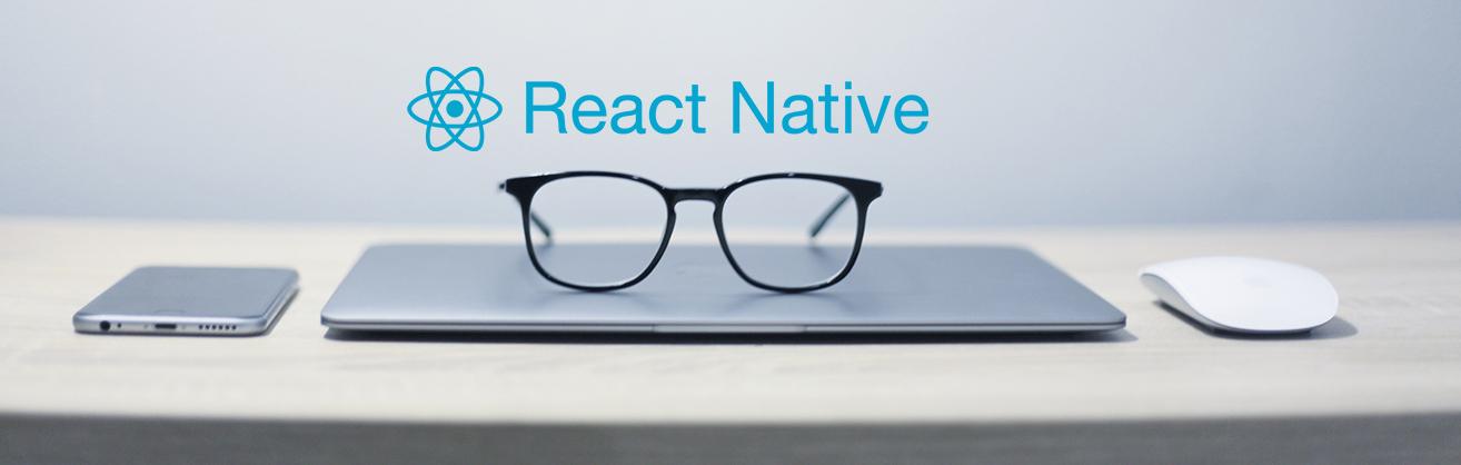 Le développement d'applications mobiles avec React Native