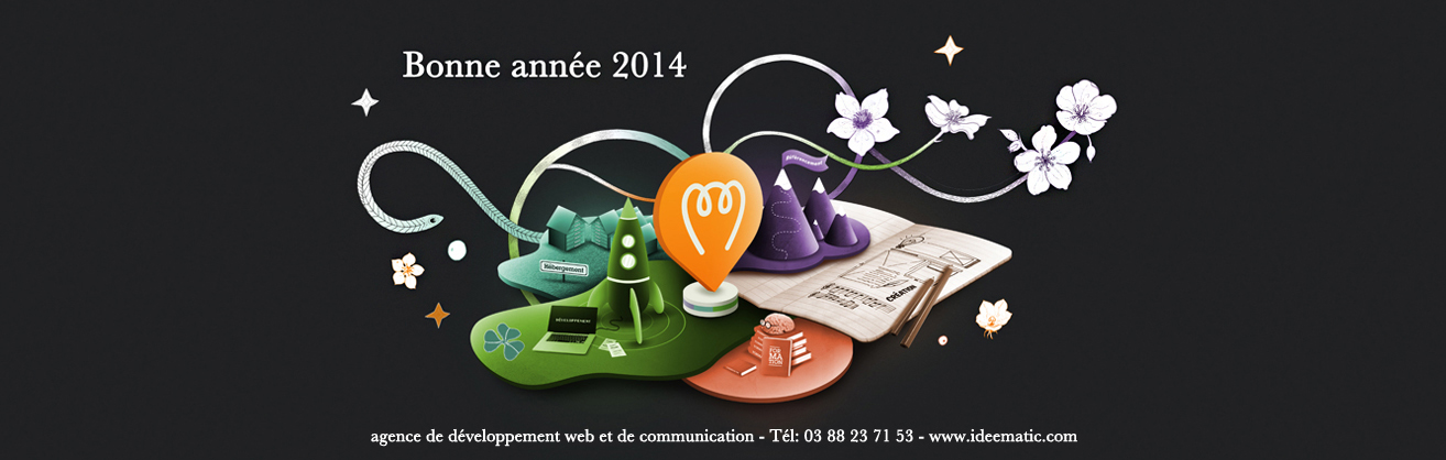 Agence Web Idéematic à Strasbourg vœux 2014