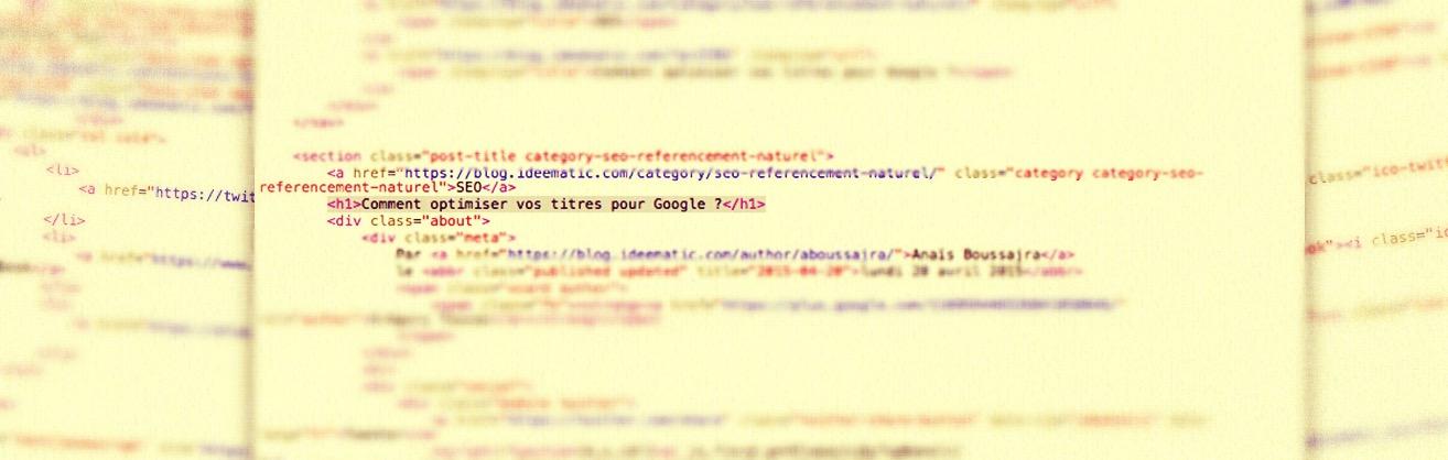 Comment optimiser vos titres pour Google ?