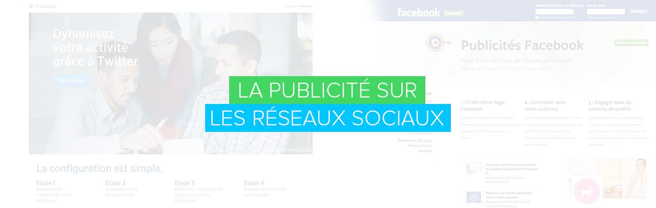 La publicité sur les réseaux sociaux
