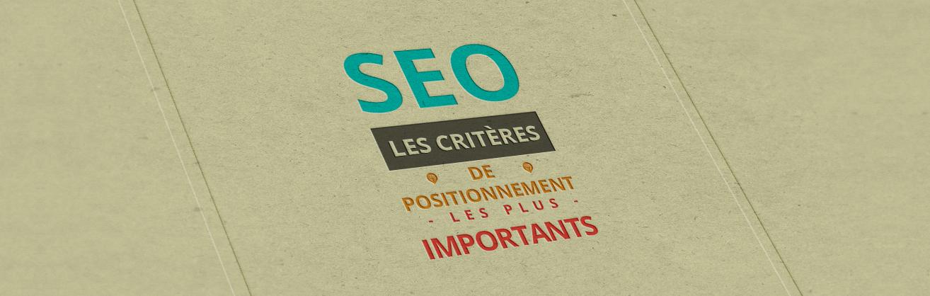 SEO : Les critères de positionnement les plus importants